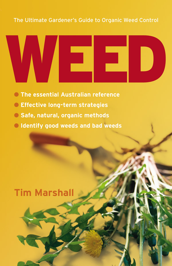 Front Cover of Weed: The Ultimate Gardener's Guide to Organic Weed Control